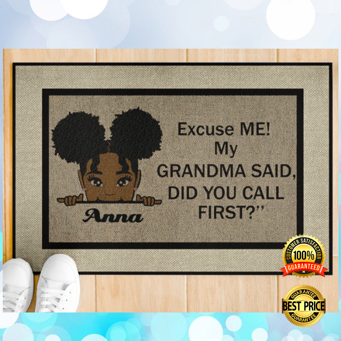 PERSONALIZED EXCUSE ME MY GRANDMA SAID DID YOU CALL FIRST DOORMAT 6