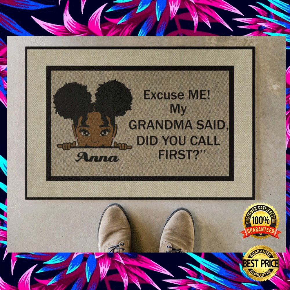 PERSONALIZED EXCUSE ME MY GRANDMA SAID DID YOU CALL FIRST DOORMAT 5