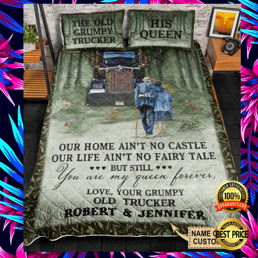 PERSONALIZED THE OLD GRUMPY TRUCKER AND HIS QUEEN BEDDING SET 5