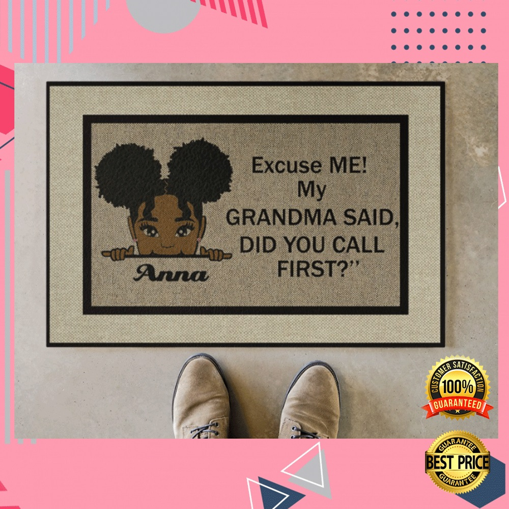 PERSONALIZED EXCUSE ME MY GRANDMA SAID DID YOU CALL FIRST DOORMAT 4