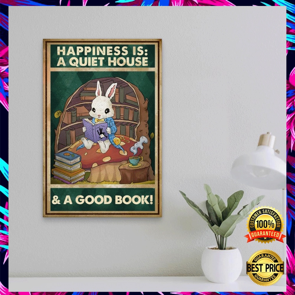 HAPPINESS IS A QUIET HOUSE AND A GOOD BOOK POSTER 5