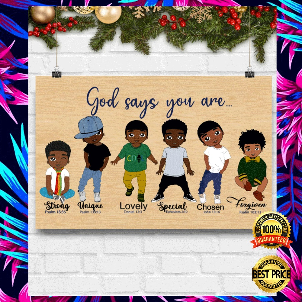 AFRICAN AMERICAN BOY GOD SAYS YOU ARE STRONG UNIQUE POSTER 5