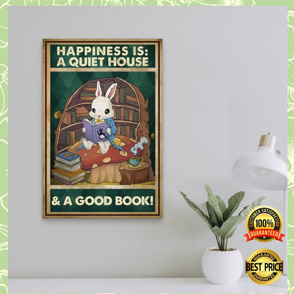 HAPPINESS IS A QUIET HOUSE AND A GOOD BOOK POSTER 4