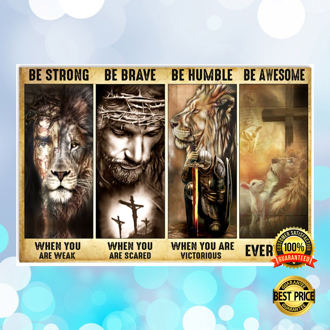 JESUS AND LION BE STRONG WHEN YOU ARE WEAK BE BRAVE WHEN YOU ARE SCARE POSTER 6