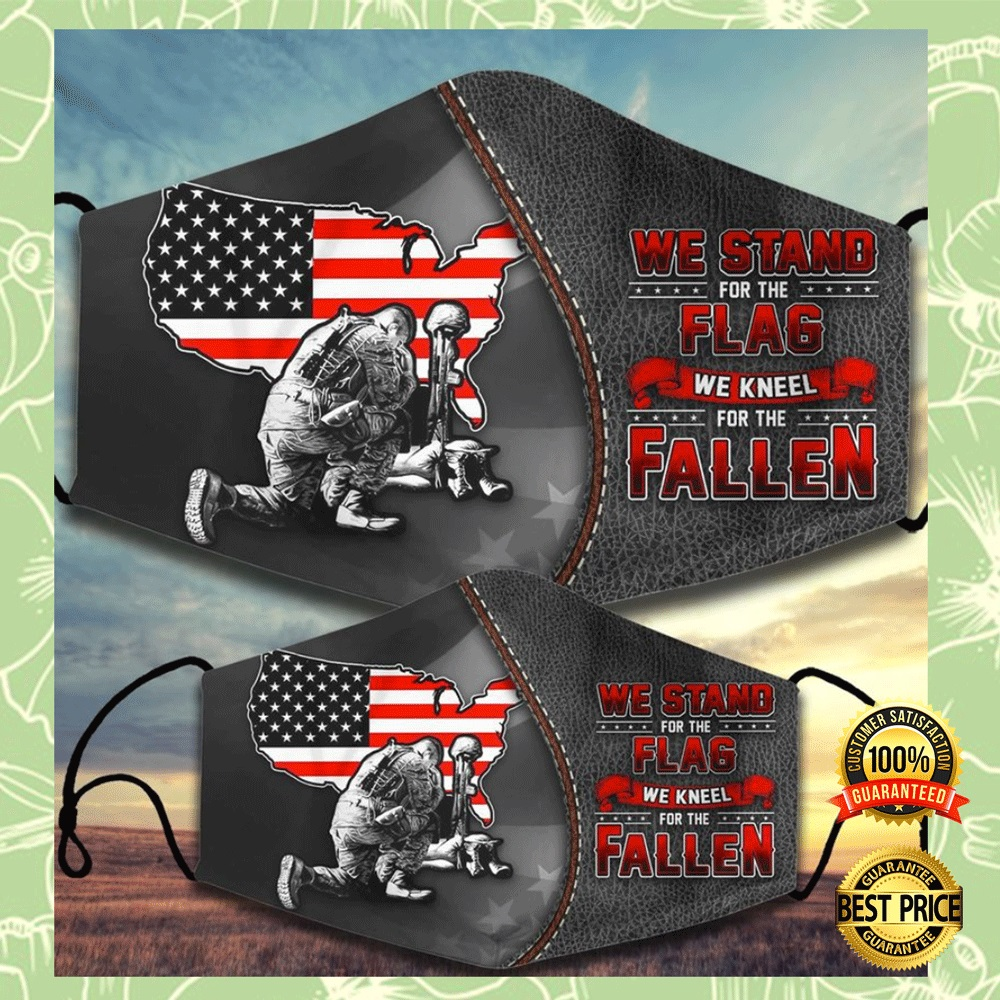 WE STAND FOR THE FLAG WE KNEEL FOR THE FALLEN FACE MASK 4