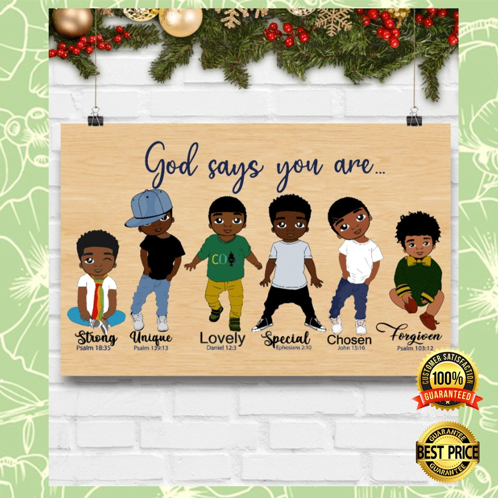 AFRICAN AMERICAN BOY GOD SAYS YOU ARE STRONG UNIQUE POSTER 4