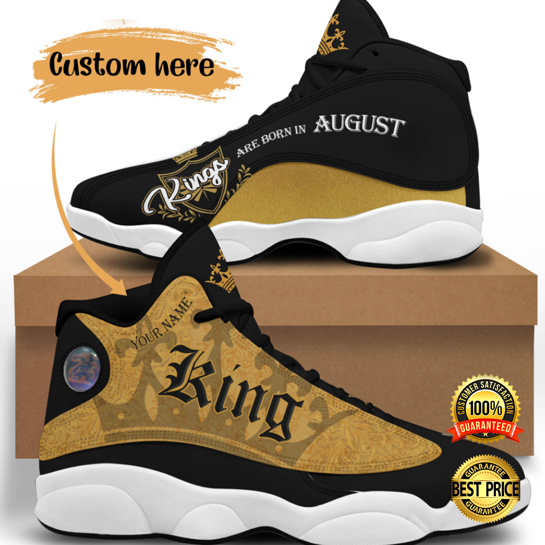 PERSONALIZED KINGS ARE BORN IN AUGUST JORDAN 13 SHOES 6
