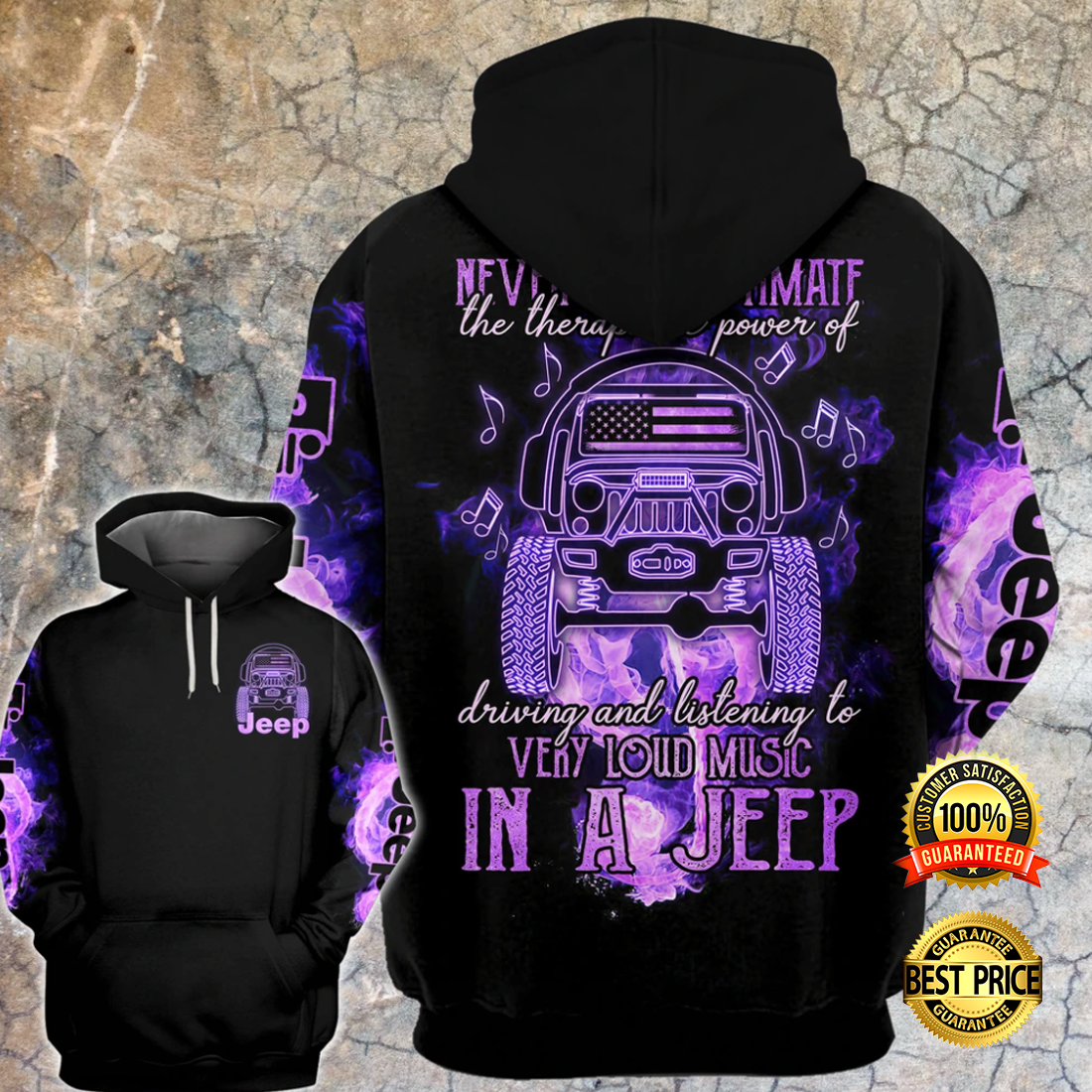 NEVER UNDERESTIMATE THE THERAPEUTIC POWER OF DRIVING AND LISTENING TO VERY LOUD MUSIC IN A JEEP ALL OVER PRINTED 3D HOODIE 5