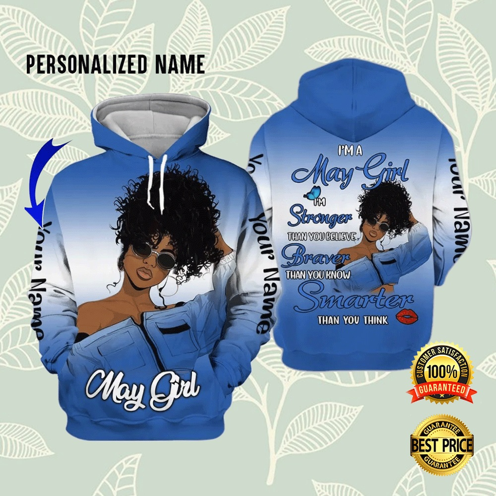 I'M A MAY GIRL I'M STRONGER THAN YOU BELIEVE ALL OVER PRINTED 3D HOODIE 7