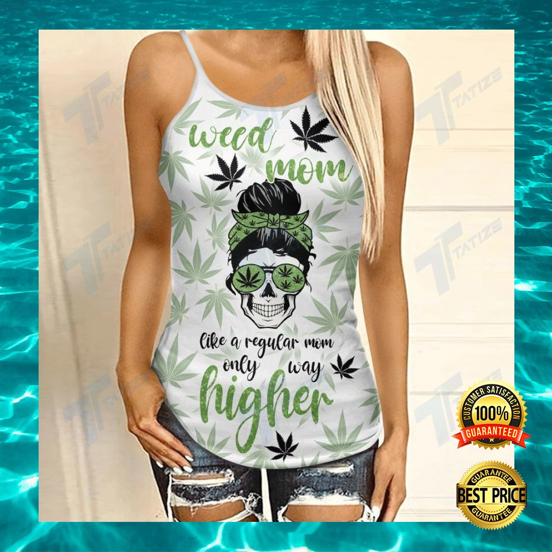 WEED MOM LIKE A REGULAR MOM ONLY WAY HIGHER CRISS-CROSS TANK TOP 7