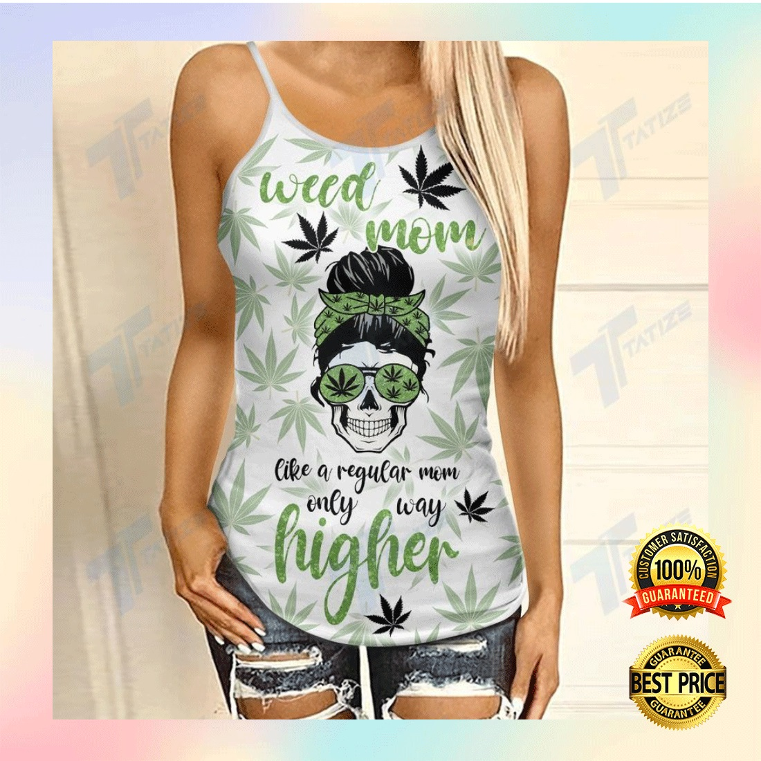 WEED MOM LIKE A REGULAR MOM ONLY WAY HIGHER CRISS-CROSS TANK TOP 6