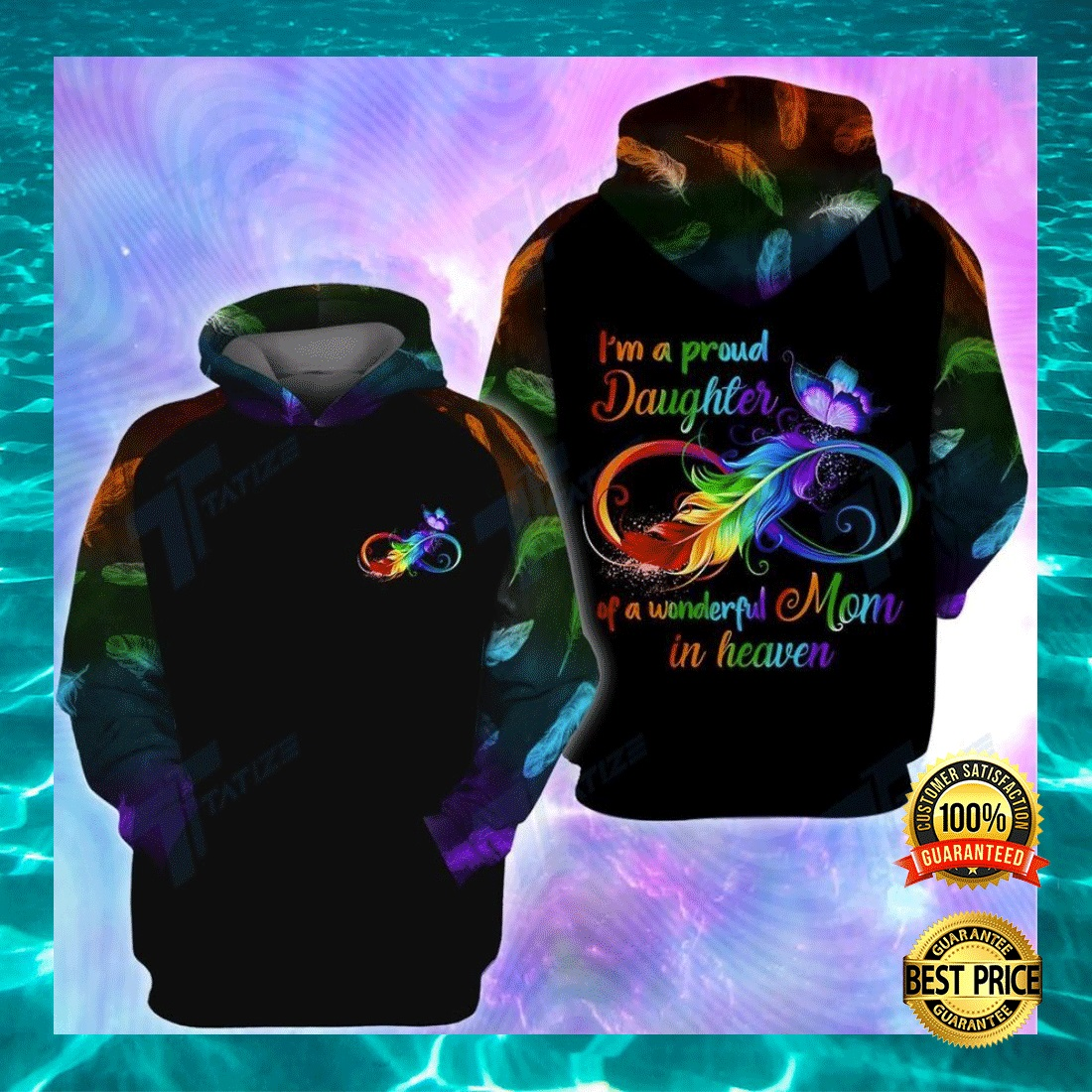 I'M A PROUD DAUGHTER OF A WONDERFUL MOM IN HEAVEN ALL OVER PRINTED 3D HOODIE 5