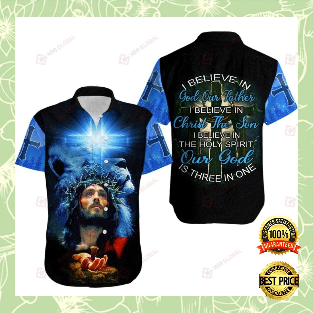 I BELIEVE IN GOD OUR FATHER I BELIEVE IN CHRIST THE SON HAWAIIAN SHIRT 7
