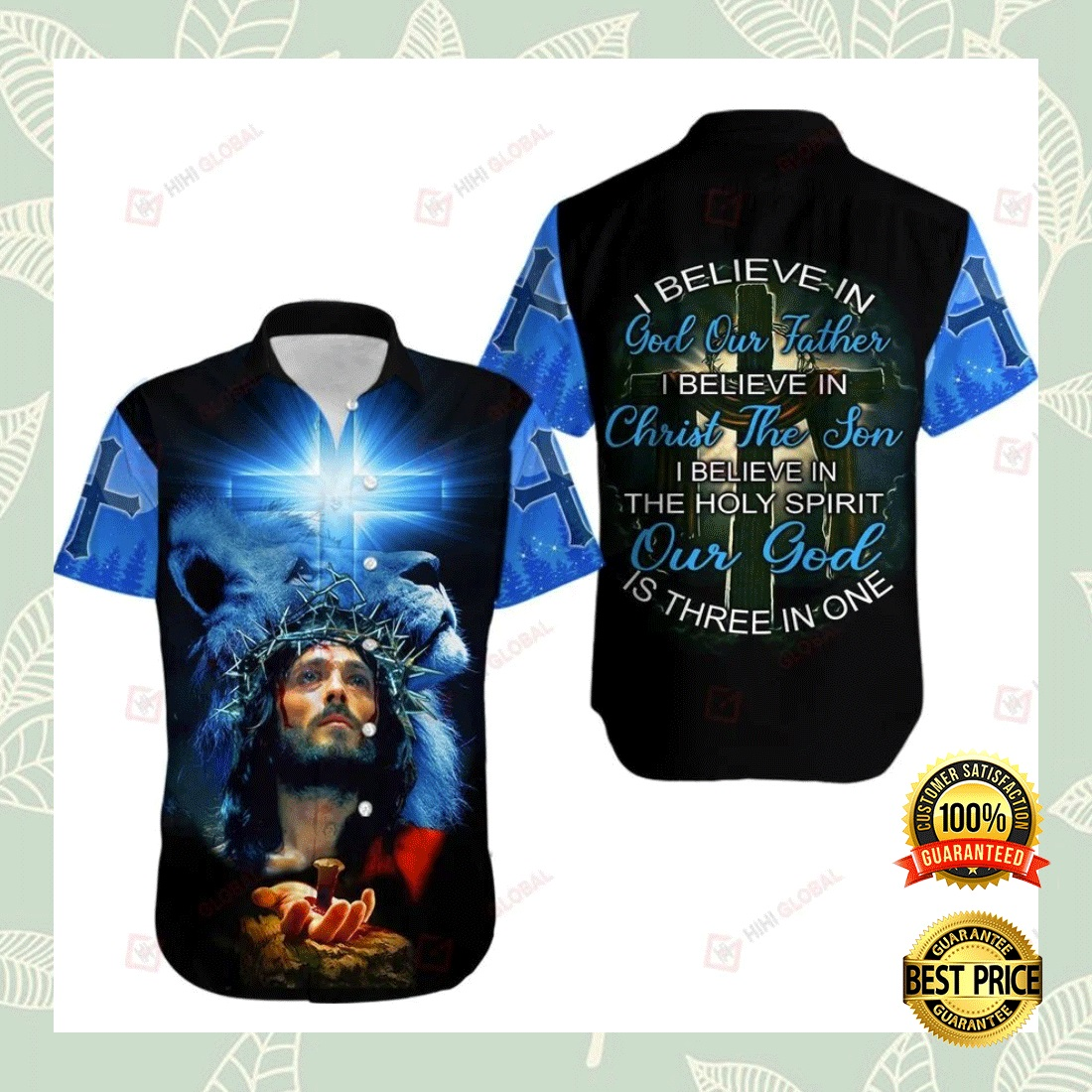 I BELIEVE IN GOD OUR FATHER I BELIEVE IN CHRIST THE SON HAWAIIAN SHIRT 6