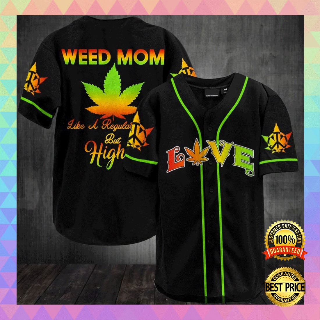 WEED MOM LIKE A REGULAR MOM BUT HIGHER BASEBALL JERSEY 5