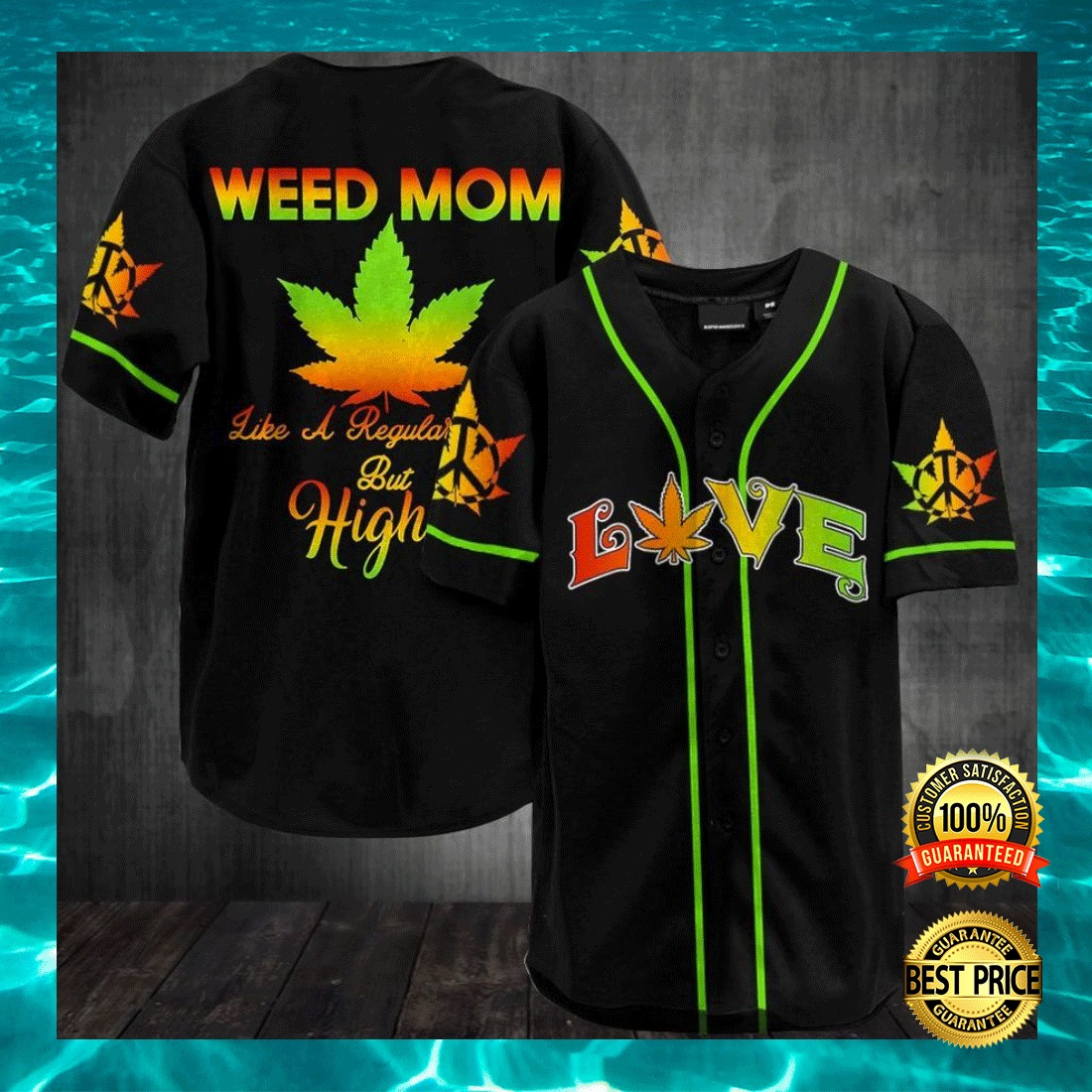 WEED MOM LIKE A REGULAR MOM BUT HIGHER BASEBALL JERSEY 6