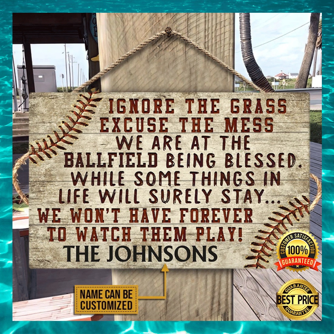 PERSONALIZED IGNORE THE GRASS EXCUSE THE MESS WE ARE AT THE BALLFIELD BEING BLESSED DOOR SIGN 7