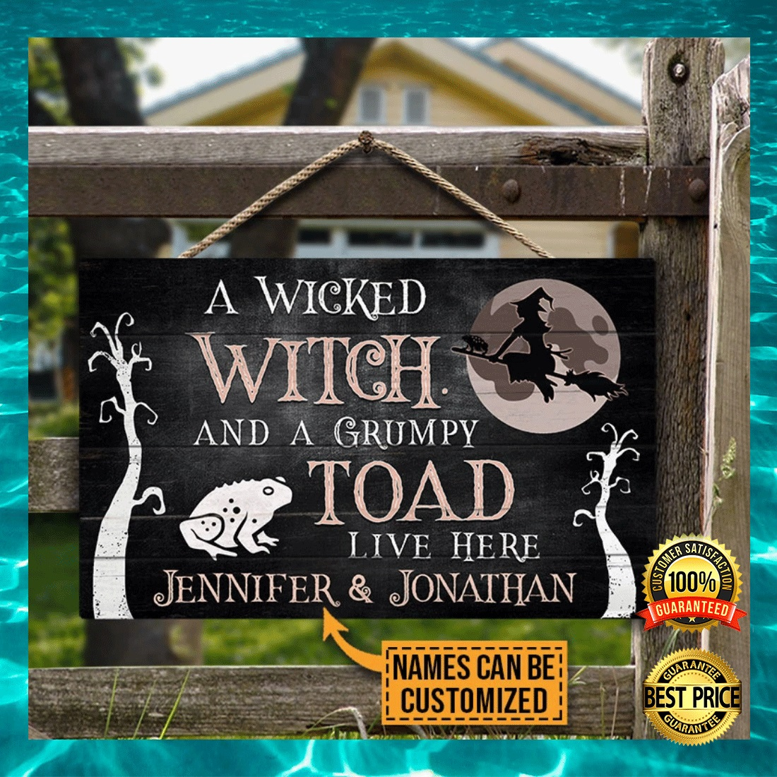 PERSONALIZED A WICKED WITCH AND A GRUMPY TOAD LIVE HERE DOOR SIGN 6
