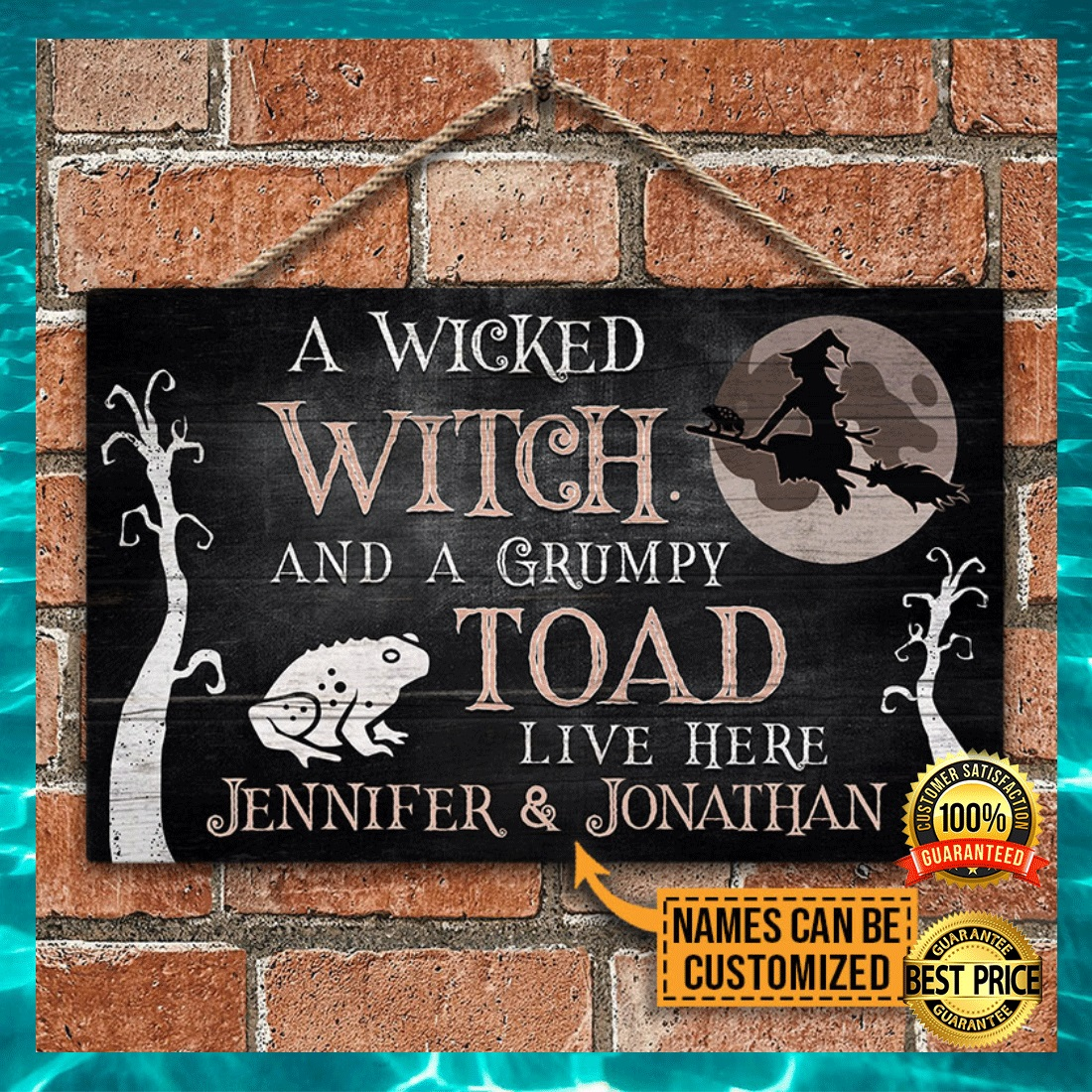 PERSONALIZED A WICKED WITCH AND A GRUMPY TOAD LIVE HERE DOOR SIGN 4