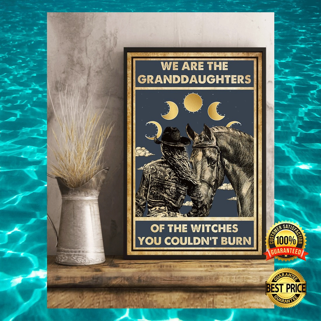 COWGIRL WE ARE THE GRANDDAUGHTERS OF THE WITCHES YOU COULDN'T BURN POSTER 5