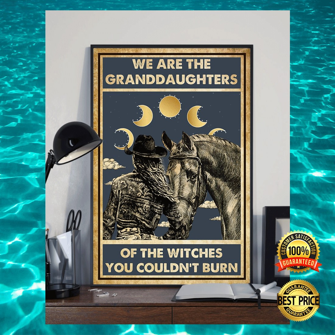 COWGIRL WE ARE THE GRANDDAUGHTERS OF THE WITCHES YOU COULDN'T BURN POSTER 4