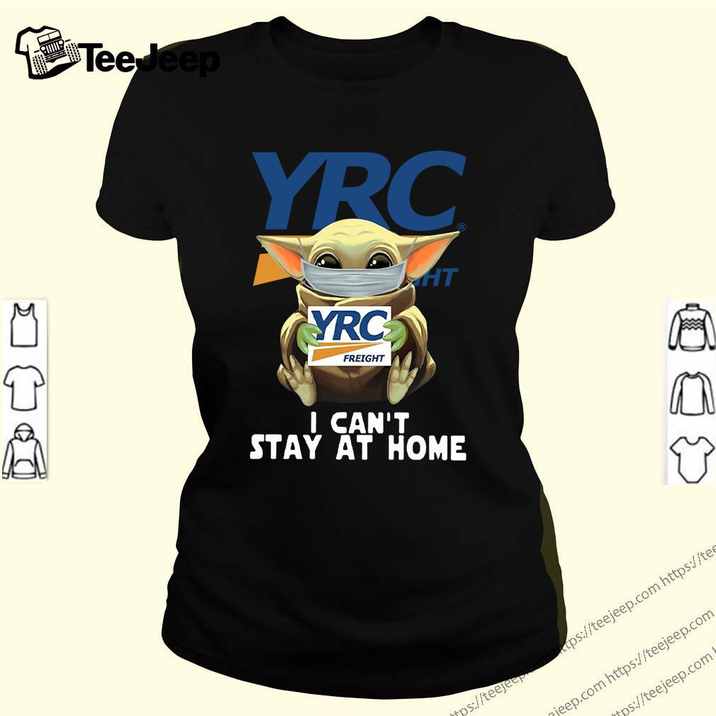 Baby Yoda Face Mask YRC Freight Can't Stay At Home T-Shirt